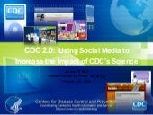 CDC 2.0: Using Social Media to Incr...