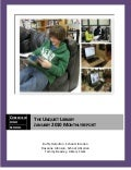 January 2010 Monthly Report The Unquiet Library