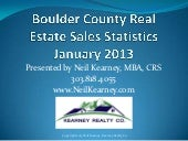 Boulder County real estate statistics January 2013