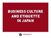 JAPAN BUSINESS CULTURE AND ETIQUETTE GUIDE