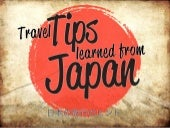 Travel Tips Learned from Japan! - #japan #traveltips