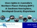 User-rights in Australia's Northern Prawn Fishery (NPF): A Southern Hemisphere, Developed Country Experience by Annie Jarrett