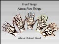 Five Things About Five Things About Robert Ford