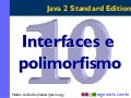 Interfaces e polimorfismo