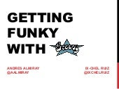 Javaone - Getting Funky with Groovy