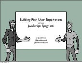 Building Rich User Experiences With...