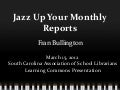 Jazz Up Monthly Reports