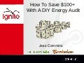 How to save $100+ with a DIY energy audit