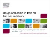 Drugs and Crime in Ireland by Johnn...