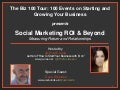 Social Marketing ROI and Beyond: Measuring Return and Relationships