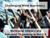 Challenging White Supremacy: Multir...