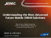 Understanding the Most Advanced Future Mobile DRAM Solutions