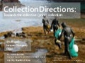 Collection directions - towards collective collections