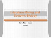 Literature Mining and Systems Biology