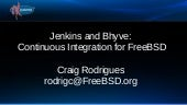 Jenkins and Bhyve: Continuous Integ...