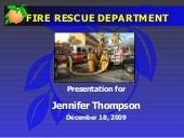 Jennifer Thompson Fire Rescue Prese...