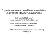 Experience aware Item Recommendation in Evolving Review Communities