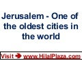 Jerusalem - One of the oldest cities in the world
