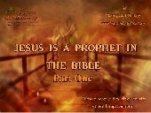 Jesus is a prophet in the bible