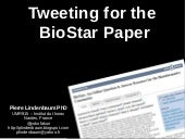 Tweeting for the BioStar Paper