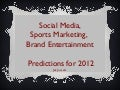 Jez jowett social media, digital, sports and marketing  predictions for 2012