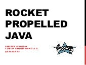 Jfokus - Rocket Propelled Java