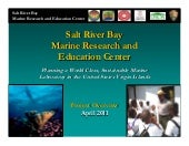 Salt River Bay Marine Research and ...