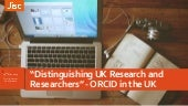 """Distinguishing UK research and researchers"": ORCID in the UK"