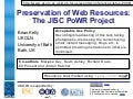 Preservation of Web Resources: The JISC PoWR Project