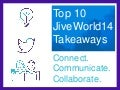 The Top 10 JiveWorld14 Takeaways