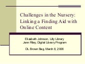 Challenges in the Nursery: Linking a Finding Aid with Online Content