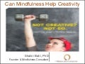Can Mindfulness Help Creativity?