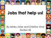 Jobs that Help Us!