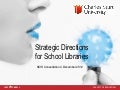 Strategic Directions for School Libraries