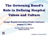Joe Tye Presentation for Georgia Hospital Association Trustee Conference, February 11, 2013