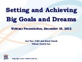Joe Tye Webinar on Setting and Achieving Big Goals