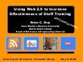 Using Web 2.0 to Increase Effectiveness of Staff Training and Communication