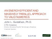 Unum Computing: An Energy Efficient and Massively Parallel Approach to Valid Numerics