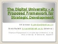 The Digital University - A Proposed Framework for Strategic Development