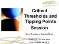John Thompson - Critical thresholds and tipping points