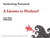 A license to produce?
