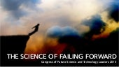 The Science of Failing Forward: Congress of Future Science and Technology Leaders 2015s