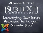 Javascript Frameworks for Joomla