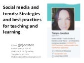 SPOTLIGHT SESSION - SOCIAL MEDIA AND TRENDS: STRATEGIES AND BEST PRACTICES FOR TEACHING AND LEARNING
