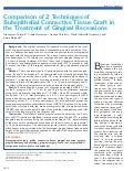 Comparison of 2 Techniques of Subepithelial Connective Tissue Graft in the Treatmen of Gingival Recessions