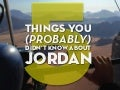 5 Things You (Probably) Didn't Know About Jordan