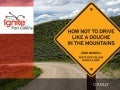 How not to drive like a douche in the mountains - Ignite Fort Collins 4 slides