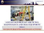 Routine of helicopter maintenance a...