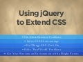Using jQuery to Extend CSS