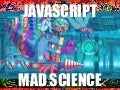 JS Mad Science